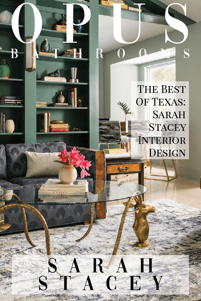 The Best Of Texas: Sarah Stacey Interior Design