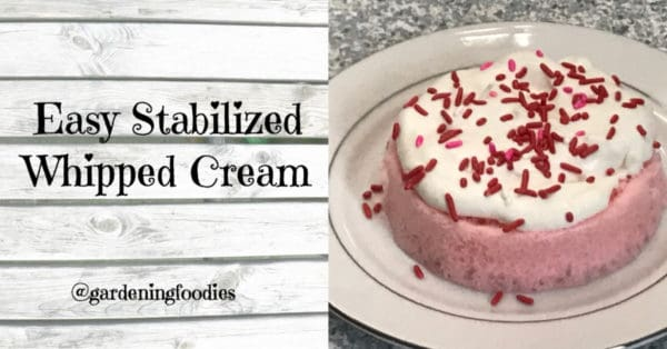 Easy Stabilized whipped cream to wow your guests