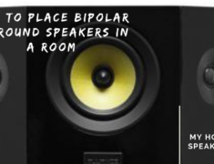 How to place bipolar surround speakers in a room