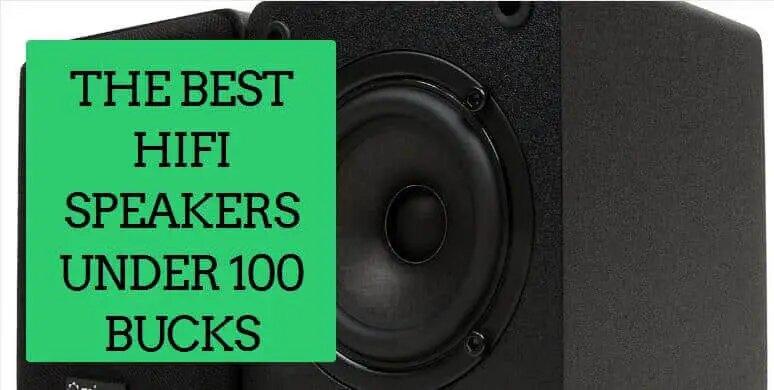 best hifi speakers under 100