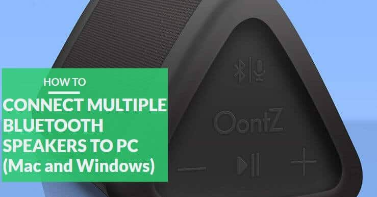 connect multiple Bluetooth speakers to pc