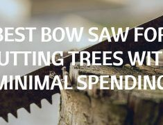 Best Bow Saw For Cutting Trees With Minimal Spending.