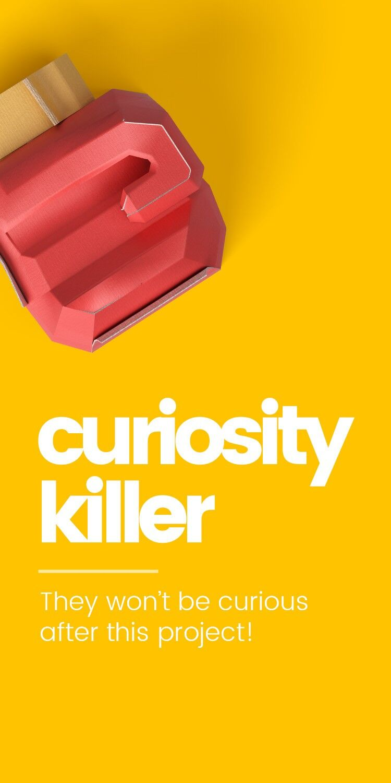 Curiosity Killer
