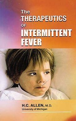 A Review On Therapeutics Of Intermittent Fevers By Dr H.C. Allen