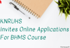 KNRUHS Invites Online Applications For BHMS Course