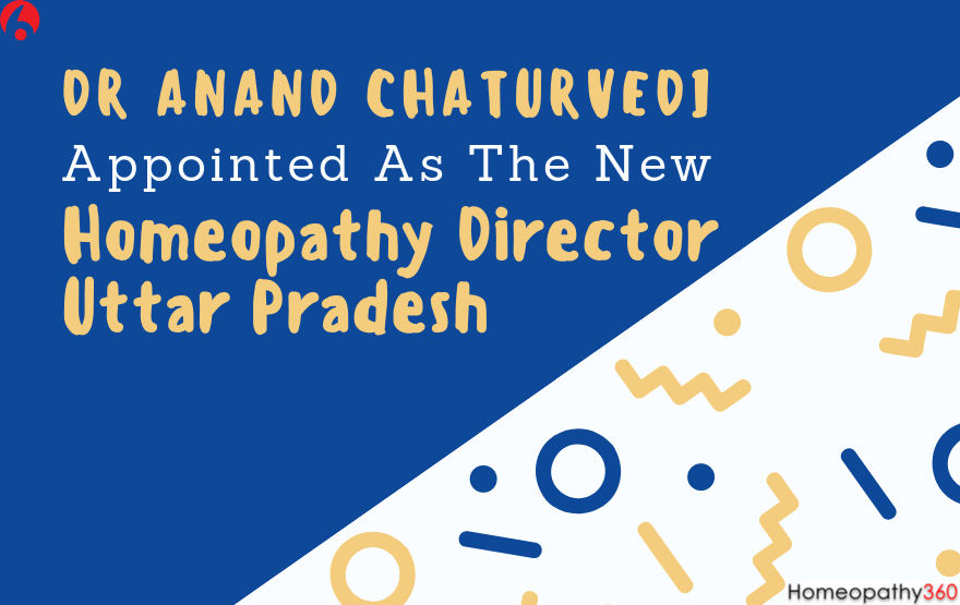 Becomes The New Homeopathy Director Uttar Pradesh