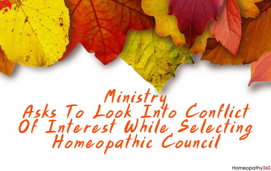 Ministry Asks To Look Into Conflict Of Interest While Selecting Homeopathic Council