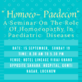 """"""" Homoeo- Paedecon"""": A Seminar On The Role Of Homoeopathy In Paediatric Diseases"""