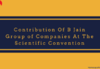 Contribution Of B Jain Group of Companies At The Scientific Convention