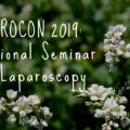 Laprocon 2019: National Seminar On Laparoscopy