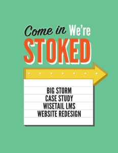 Come in We're STOCKED sign above Big Storm Case Study: Wisetail LMS Website Redesign letter sign