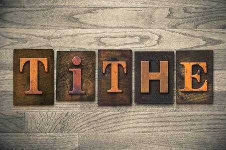 35334633-the-word-tithe-written-in-wooden-letterpress-type-